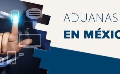 Aduanas Digitales en México