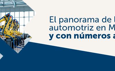 El panorama de la industria automotriz en México es alentador y con números a la alza